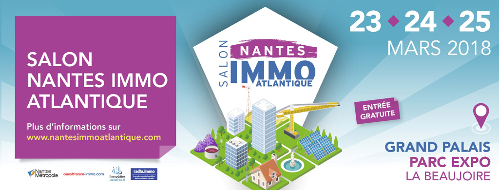 Salon nantes immo atlantique du 23 au 25 f vrier 2018 so habitat - Salon du bois nantes ...